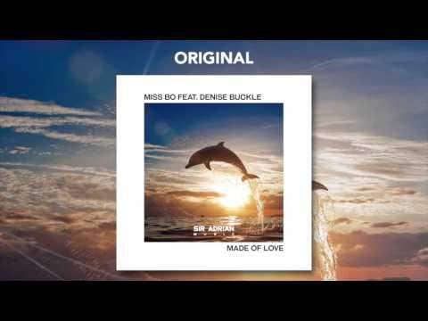 Miss Bo ft. Denise Buckle - Made Of Love (Original) [FULL]