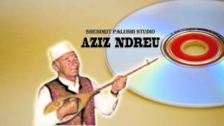 AZIZ NDREU - HAJREDIN PASHA