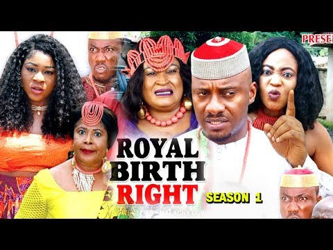 ROYAL BIRTH RIGHT SEASON 1 - (New Movie) 2018 Latest Nigeria