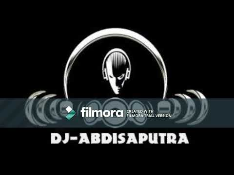 AMPUN DJ KENCENG BANGET MUSIKNYA (DJ_ABDISAPUTRA  FULL BASS MELINTIR TAHUN 2017)