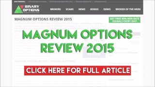 Magnum Options Review 2015