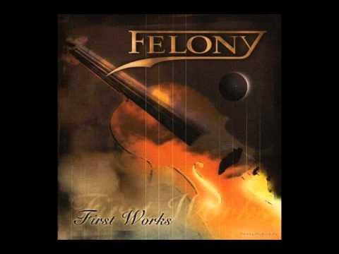 Felony - First Work [Full Album]