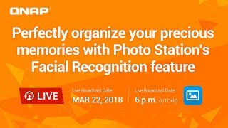 Perfectly organize your precious memories with Photo Station's Facial Recognition feature. thumbnail