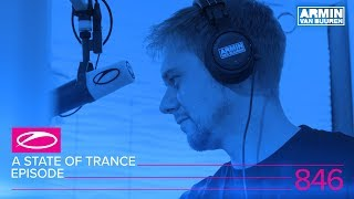 A State Of Trance Episode 846 ASOT846 ASOT Year Mix 2017