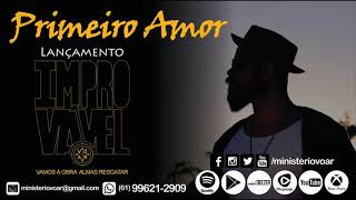 primeiro amor voar official single ep