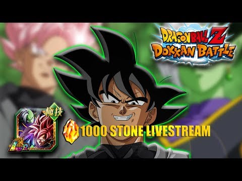1000 STONES LIVE!! (Past  Stream) THE FINAL HUNT FOR LR GOKU BLACK!!!  | DRAGON BALL Z DOKKAN BATTLE