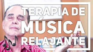 Episodio #1684 Terapia de música relajante