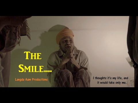 The Smile  Short movie against Drugs  Langda Aam Productions