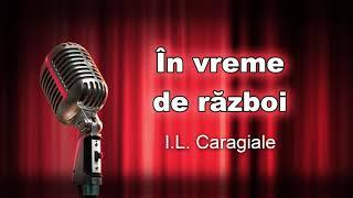 I L Caragiale, In vreme de razboi, teatru radiofonic