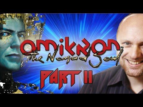 Super Best Friends Play Omikron The Nomad Soul (Part 11)