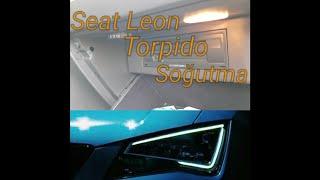 Seat Leon Torpido Soğutma Yapımı
