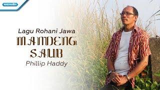 lagu Rohani Jawa/Mandeng Salib - Phillip Haddy (Video)