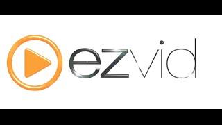 COMO TRABALHAR COM EZVID - Parte 1