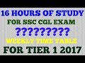 SSC CGL TIER 1 WEEKLY STUDY TIME TABLE STRATEGY HOW TO STUDY FOR CGL TIER 1 HOW TO CRACK SSC