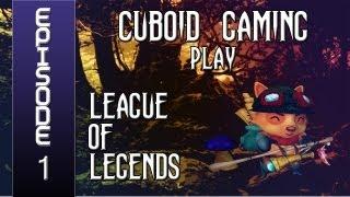 Cuboid Gaming Play LoL - Ep1 (Part 2) - Dang Graves