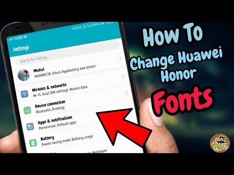 How To Change Honor 9 Lite/7X/9I/ Font, Change All Huawei/Honor