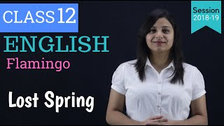 lost spring class 12 in hindi | WITH NOTES |