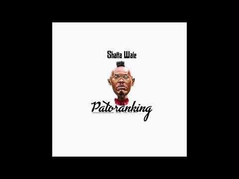 Shatta Wale - Patoranking (Audio Slide)