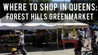 What to do in Queens: Forest Hills Greenmarket