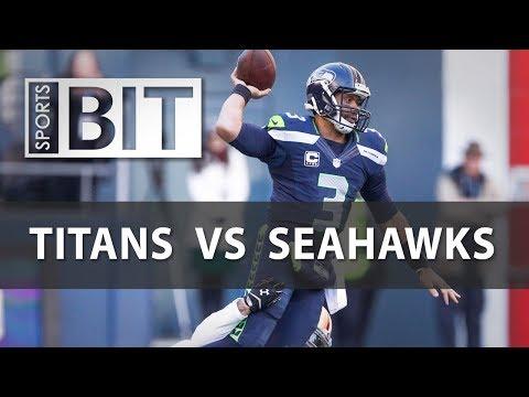 Sports BIT | Tennessee Titans vs. Seattle Seahawks