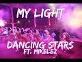 My Light- Dancing Stars (Ft. Miklez)