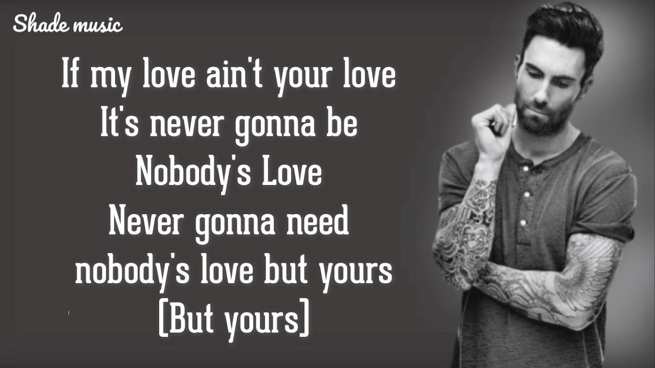 Maroon 5 Nobody S Love Hd Lyrics Youtube I'm tired of being single and nobody will ever love me. maroon 5 nobody s love hd lyrics