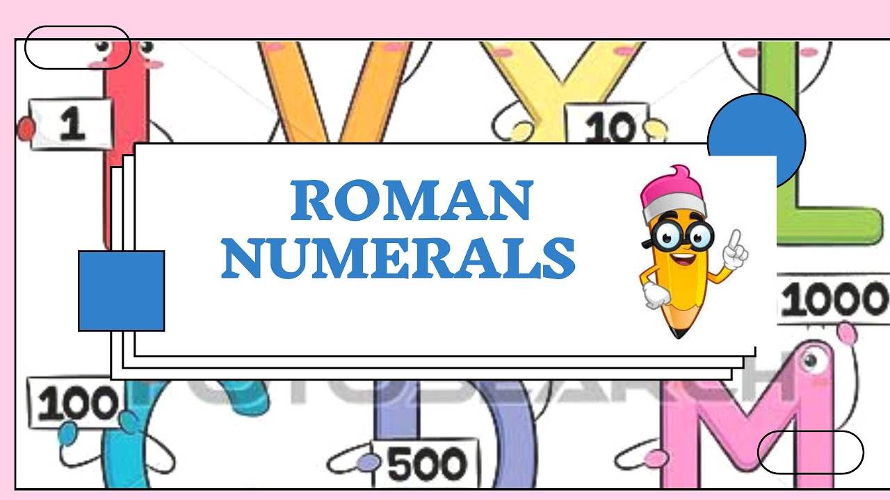 roman numerals  math  grade 4  cbse  xseed  youtube