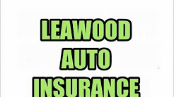 LEAWOOD AUTO INSURANCE QUOTES RATES INSURANCE AGENTS AGENCIES KS KANSAS