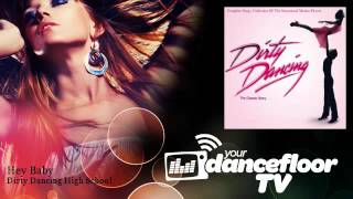 Dirty Dancing High School - Hey Baby - YourDancefloorTV