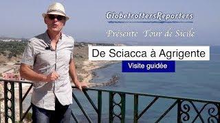 Sicile de Sciacca à Agrigente, quoi voir ! visite guidée