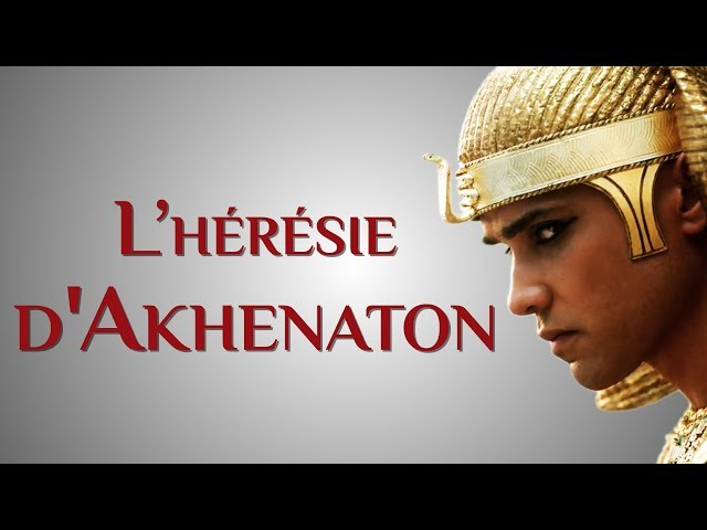 Akhenaton : inventeur du premier monothéisme ? [Portrait d'Histoire #05]