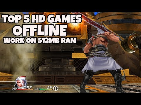 TOP 5 GAME ANDROID / IOS OFFLINE HD WORK ON 512MB RAM