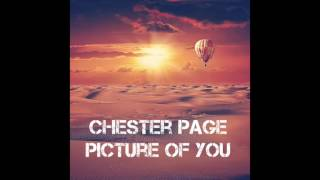 CHESTER PAGE Picture Of You