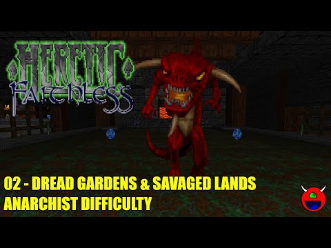 Heretic: Faithless Trilogy - 02 Dread Gardens & Savaged Lands - All Secrets |
