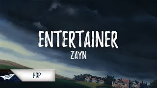 ZAYN - Entertainer (Lyrics) thumbnail
