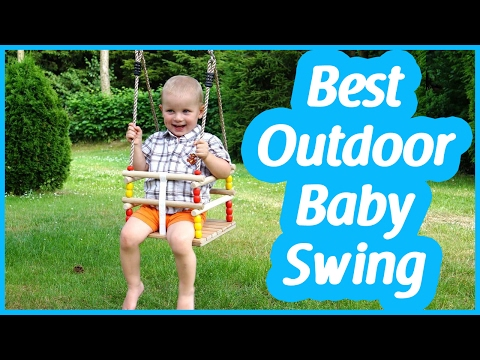Outdoor baby swing 2017 | An ultimate guide to find the best outdoor baby swing
