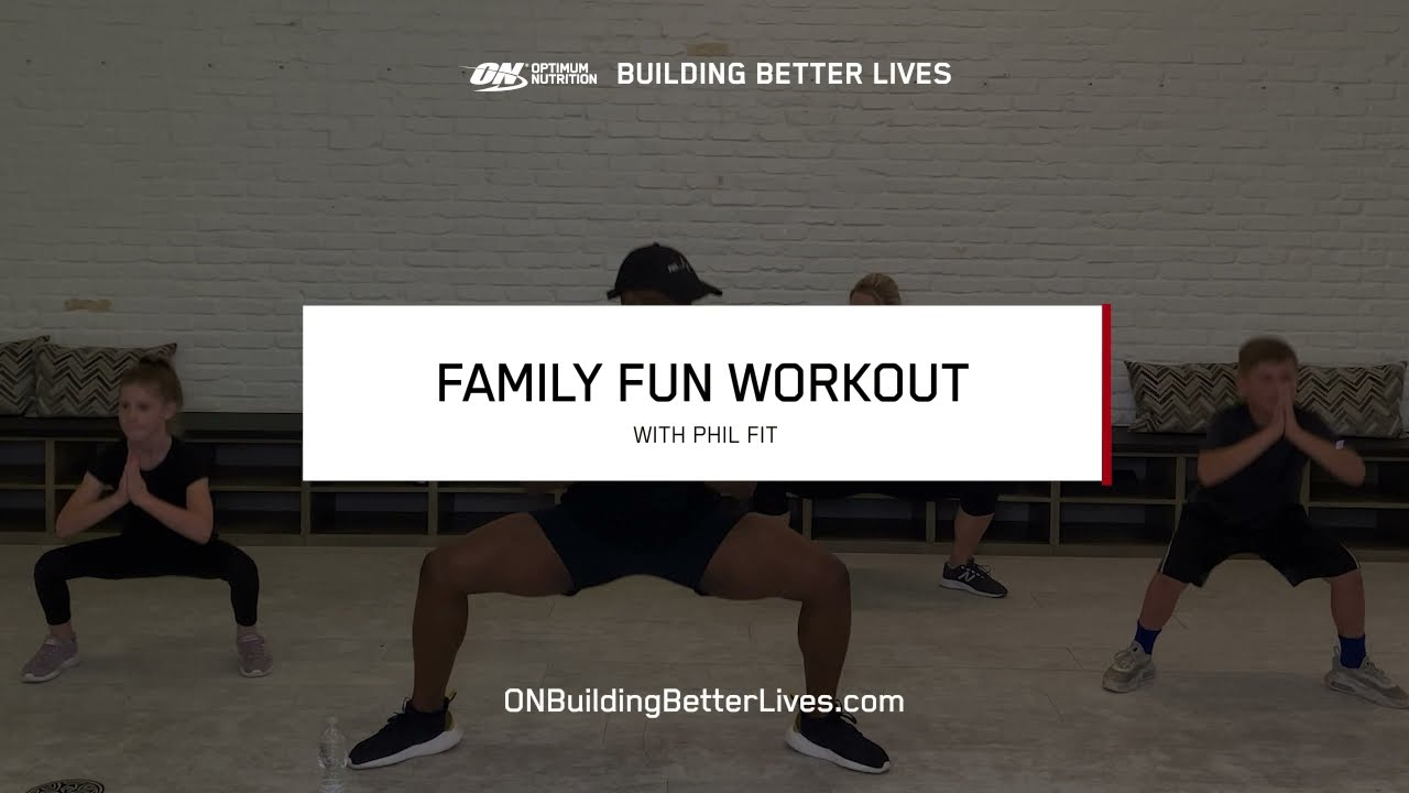 Family Fun Workout with Phil Fit