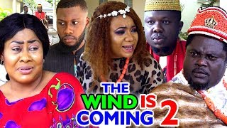 THE WIND IS COMING SEASON 2 - New Movie 2020 Latest Nigerian Nollywood movie Full HD