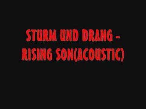 Sturm Und Drang Rising Son