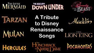 A Tribute to Disney Renaissance Songs