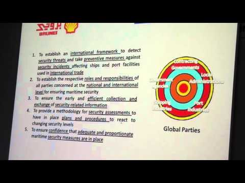 Brunei Shell Petroluem  (BSP) PFSP Familiarisation Training  Part 1  ISPS Code Basic