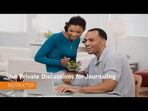 Groups & Discussions Tools - Use Private Discussions for Journaling - Instructor