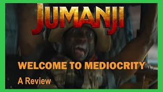 Jumanji Welcome to Mediocrity - a Review
