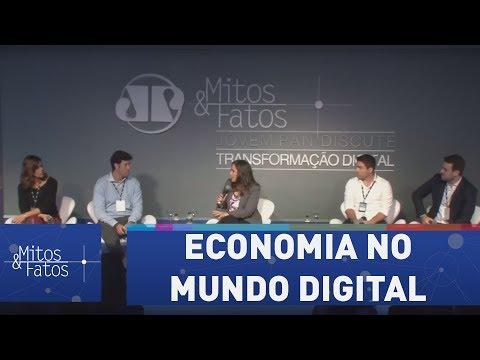 Fórum Mitos & Fatos - Painel 2: Economia No Mundo Digital