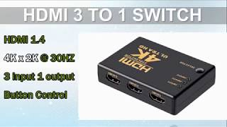 How to use HDMI 3 TO 1 Switch to connect with HDMI Device and monitor