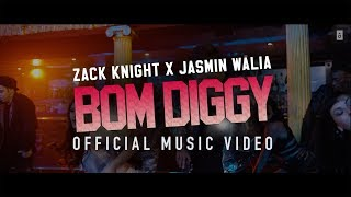 Cover images Zack Knight | Jasmin Walia - Bom Diggy (Official Music Video)