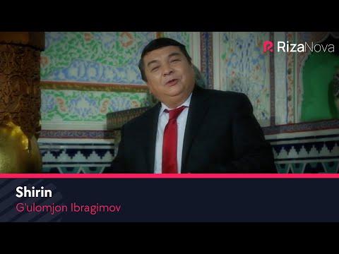 G'ulomjon Ibragimov - Shirin