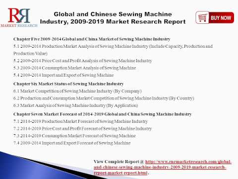 2019 Sewing Machine Industry Analysis for World and China