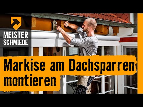 markise am dachsparren montieren hornbach meisterschmiede youtube. Black Bedroom Furniture Sets. Home Design Ideas
