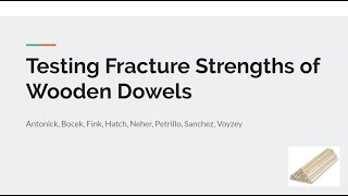 Spring2020-Test Fracture Strengths of Wood Dowels